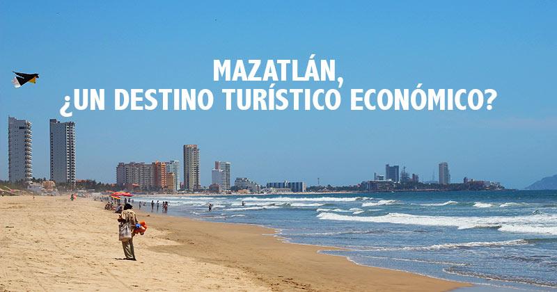 Mazatlán destino economico