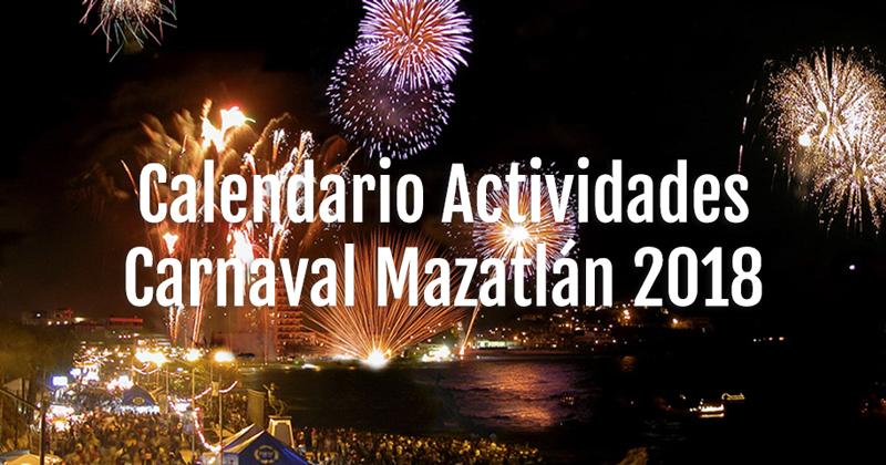 Calendario de actividades del carnaval de mazatlan 2018