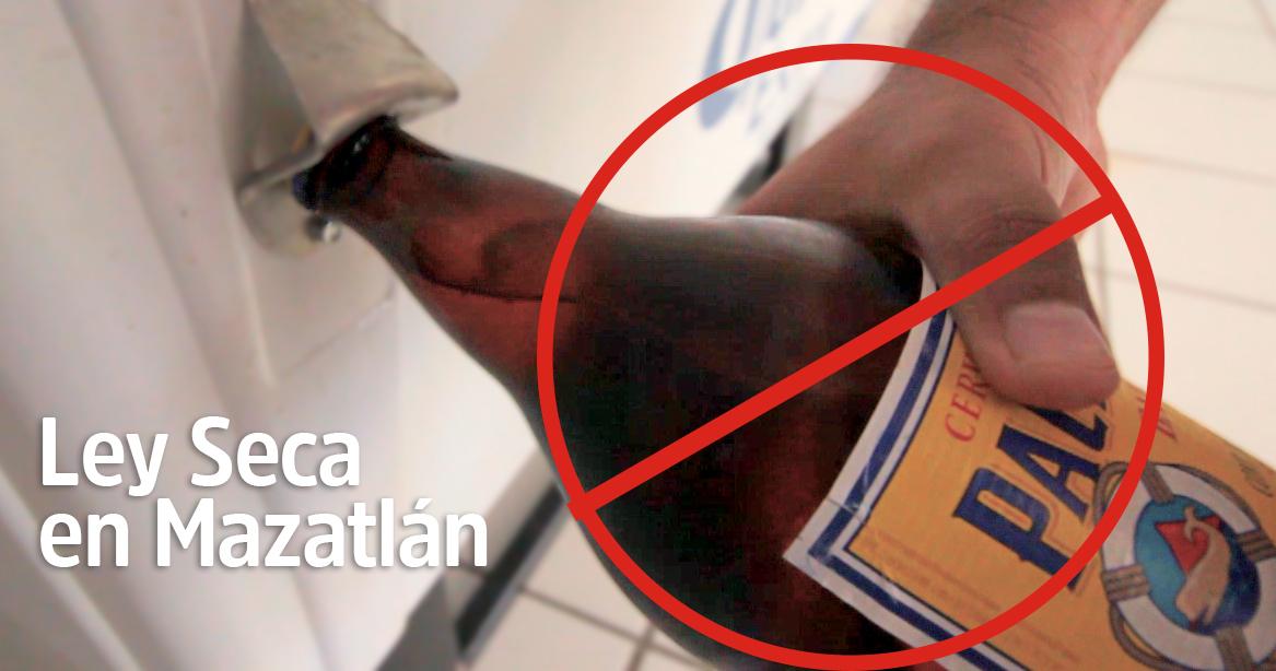 Ley seca en Mazatlán