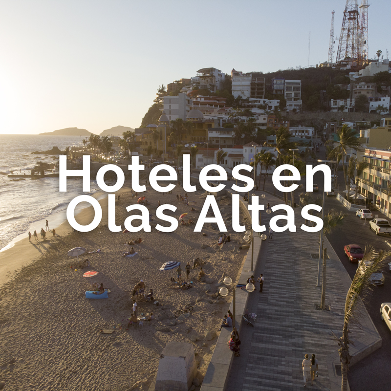 Hoteles en Olas Altas